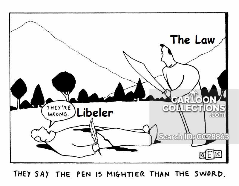 Libel pen mighter sword