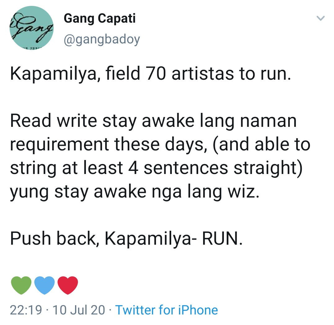 Kapamilya, field 70 artistas to run. Read write stay awake lang naman requirement these days, (and able to string at least 4 sentences straight) yung stay awake nga lang wiz. Push back, Kapamilya- RUN.