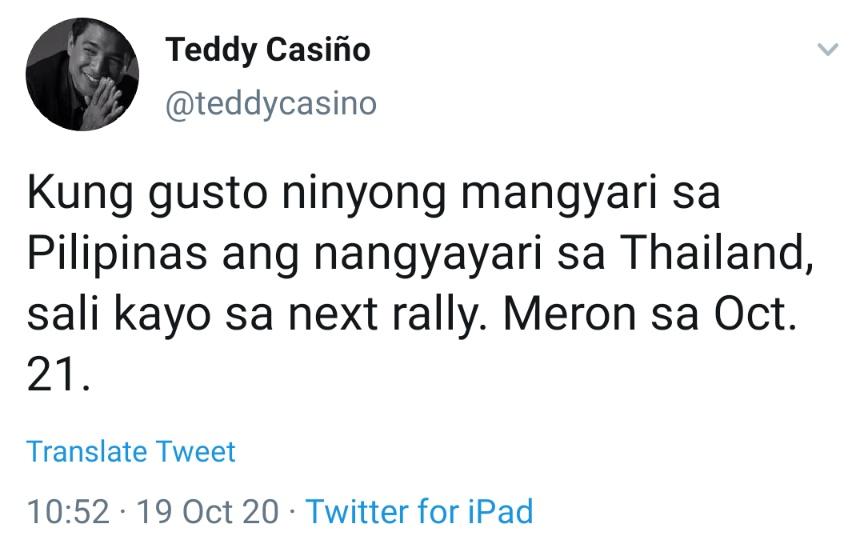 Kung gusto ninyong mangyari sa Pilipinas ang nangyayari sa Thailand, sali kayo sa next rally. Meron sa Oct. 21.