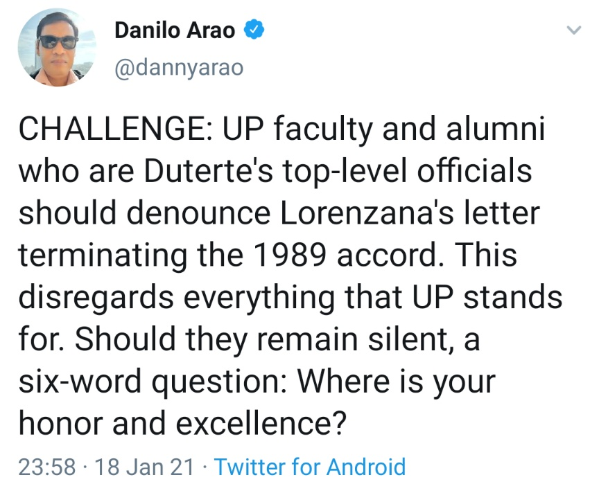 CHALLENGE: UP faculty and alumni who are Duterte's top-level officials should denounce Lorenzana's letter terminating the 1989 accord. This disregards everything that UP stands for. Should they remain silent, a six-word question: Where is your honor and excellence?